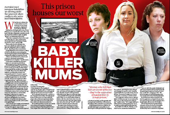 Magazine page with pictures of Kathleen Folbigg, Keli Lane and Rachel Pfitzner, and large title 'This prison houses our worst BABY KILLER MUMS'