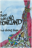 A Place Called No Homeland - Kindle edition by Thom, Kai Cheng ...